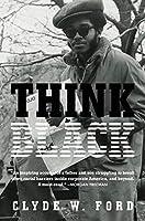 Think Black: A Memoir