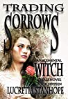 Trading Sorrows (Elemental Witch Trials #16)