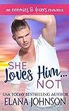 She Loves Him...Not (Carter's Cove Beach Romance #5)