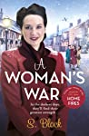A Woman's War (Keep the Home Fires Burning #2)