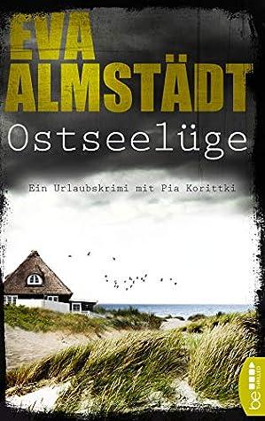 Ostseelüge: Ein Urlaubskrimi mit Pia Korittki