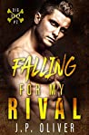 Falling For My Rival (Dig Deep, #2)