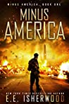 Minus America (Minus America #1)
