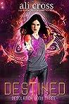 Destined (Desolation Book 3)