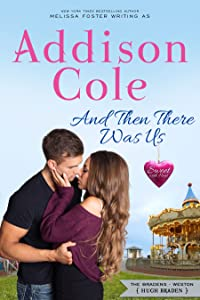 And Then There Was Us (Sweet with Heat: Weston Bradens, #6)
