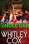Christmas with the Single Dad (The Single Dads of Seattle, #5)