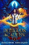 Demigods Academy - Year One (Young Adult Supernatural Urban Fantasy)