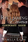 Reclaiming Emma (Cloudcroft Ranch, #5)