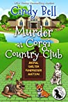 Murder at Corgi Country Club (Wagging Tail Cozy Mystery Book 5)