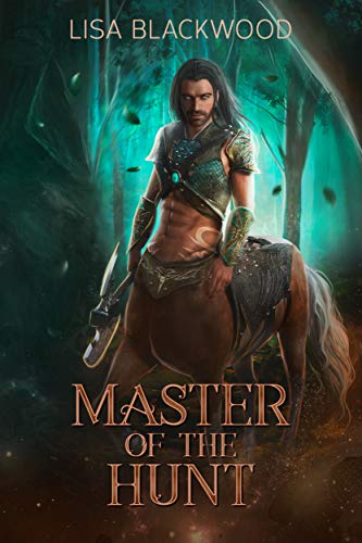 Master Of The Hunt Huntress Vs Huntsman 1 By Lisa Blackwood
