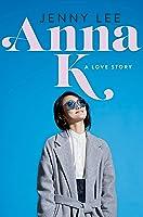 Anna K.: A Love Story