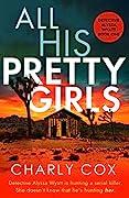All His Pretty Girls (Detective Alyssa Wyatt #1)
