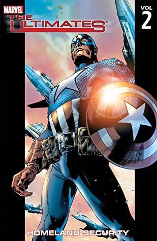 The Ultimates, Volume 2: Homeland Security