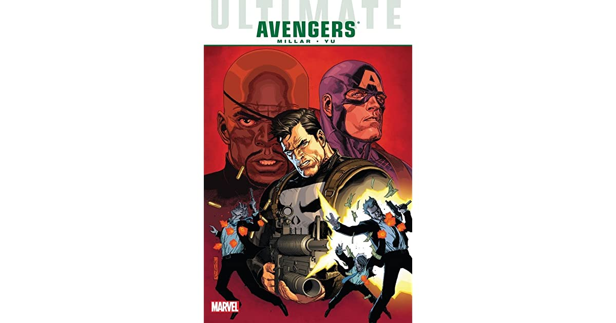 Ultimate Comics Avengers: Crime and Punishment by Mark Millar