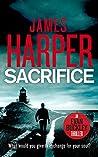 Sacrifice: An Evan Buckley Crime Thriller (Evan Buckley Thrillers Book 8)