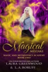 Magical Mistake (Magic And Metaphysics Academy, #2)