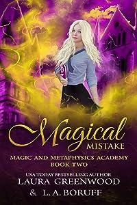 Magical Mistake (Magic And Metaphysics Academy, #2)