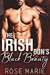 The Irish Don's Black Beauty: Part One