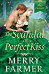 The Scandal of a Perfect Kiss (The May Flowers #3)