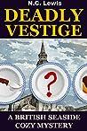 Deadly Vestige (Skegness Seaside #4)