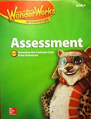 McGraw Hill WonderWorks Intervention, Assessment, Grade 4, Black Line Masters, Assessing the Common Core State Standards, CCSS