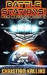 Battlestations!: A Space Opera Adventure (Far Beyond Book 3)