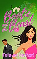 Bootie and the Beast