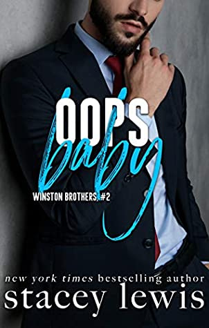 Oops Baby (Winston Brothers Book 2)