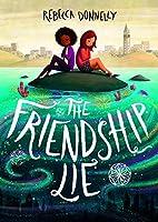 The Friendship Lie