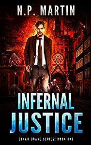 Infernal Justice (Ethan Drake #1)