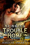 Bringing Trouble Home (Lost and Found in Thorndale, #1)