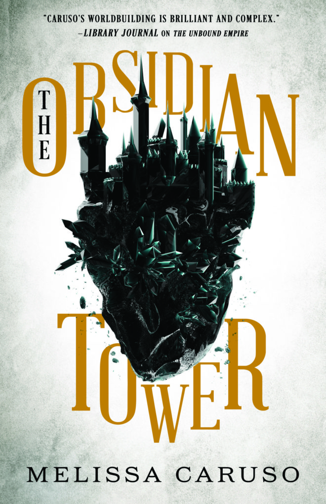 The Obsidian Tower (Rooks and Ruin, #1) by Melissa Caruso