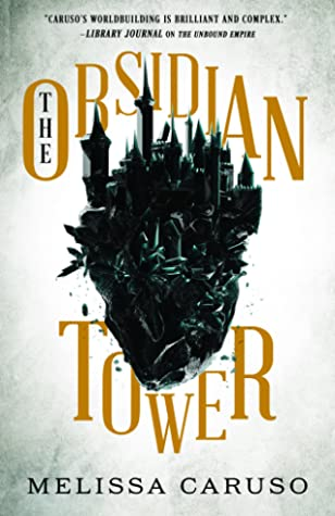 The Obsidian Tower (The Gate of Secrets, #1)