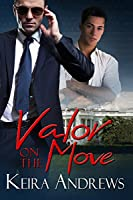 Valor on the Move (Valor #1)