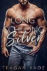 Long Schlong Silver
