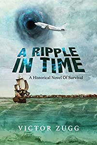 A Ripple In Time: A Historical Novel Of Survival