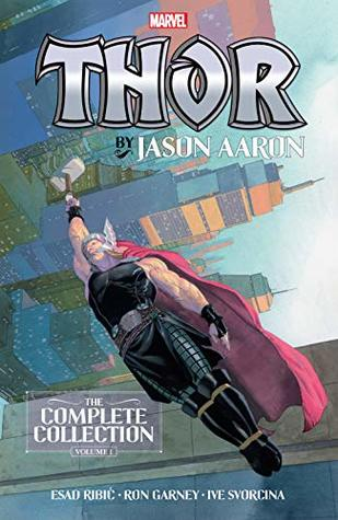 Thor by Jason Aaron: The Complete Collection, Vol. 1