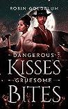 Dangerous Kisses,...