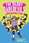 Kenzie Kickstarts a Team (The Derby Daredevils #1)