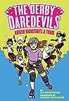 Kenzie Kickstarts a Team (The Derby Daredevils #1)