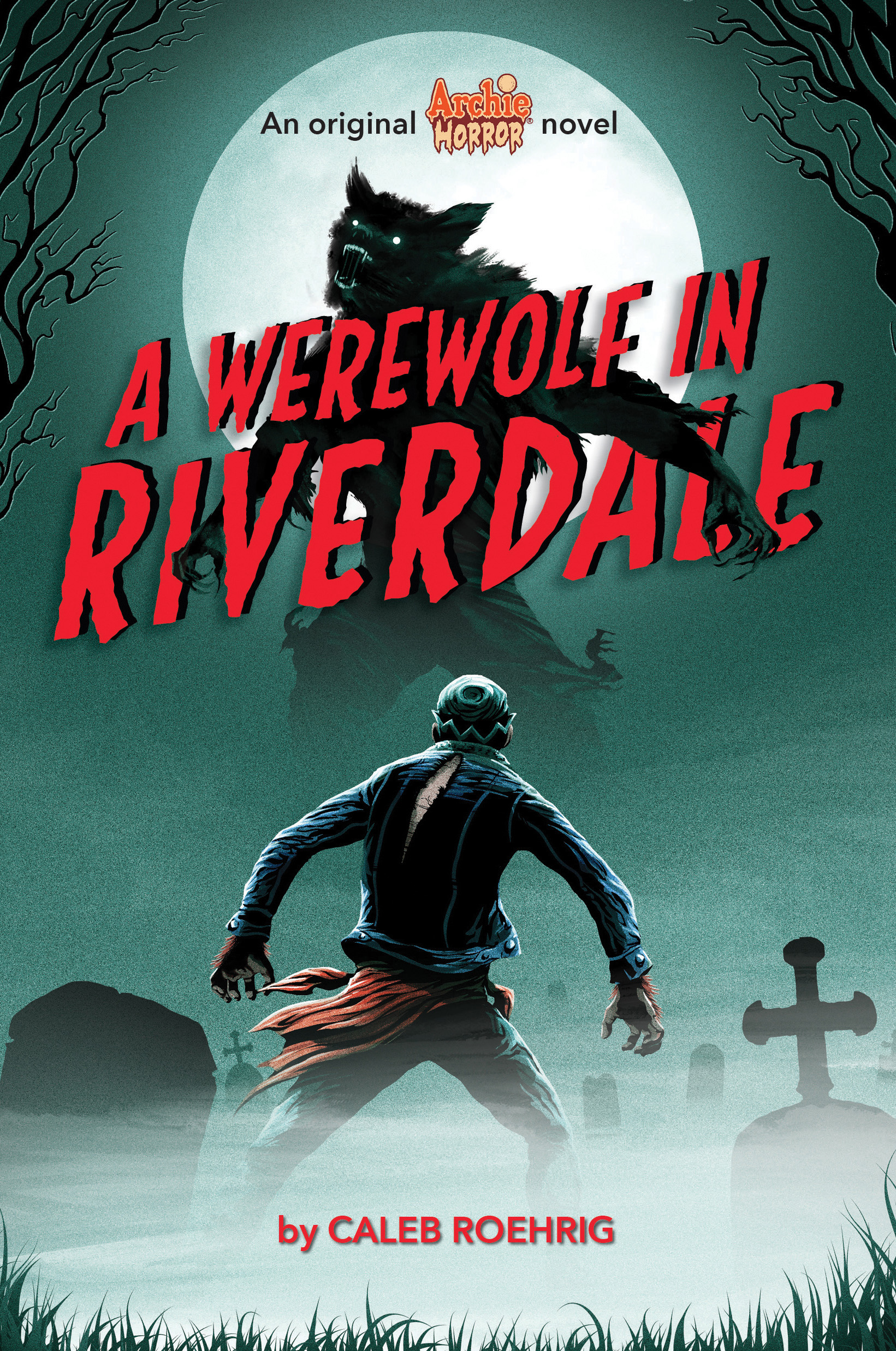 A Werewolf in Riverdale (Archie Horror #1)