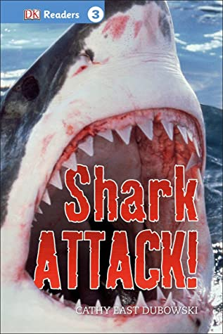 Shark Attack By Cathy East Dubowski