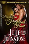 How to Heal a Highland Heart (Highlander Vows: Entangled Hearts, Book 9)