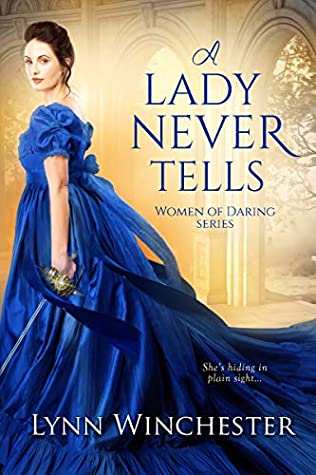 A Lady Never Tells (Women of Daring, #1)