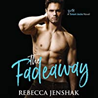 The Fadeaway (Smart Jocks, #2)