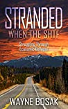 Stranded When The SHTF: Struggling Through Economic Collapse
