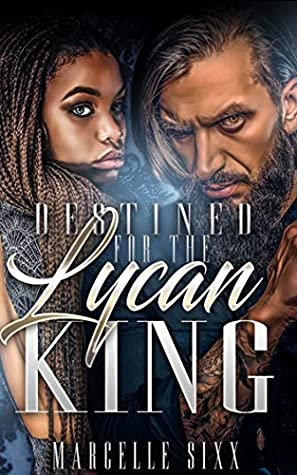 Destined For A Lycan King
