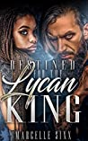 Destined For A Lycan King (Destined For The Lycan King #1)