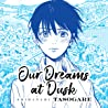Our Dreams at Dusk: Shimanami Tasogare (Issues) (2 Book Series)
