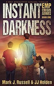 Instant Darkness (EMP Crisis #1)